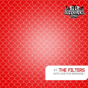 The Filters - With Love For Basswise!