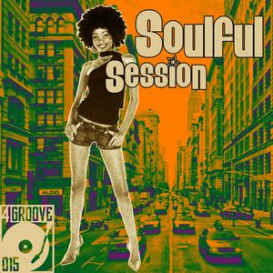 Soulful Session ♫ 4GROOVE #015