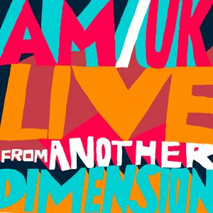 AMERICANS UK - Live From Another Dimension