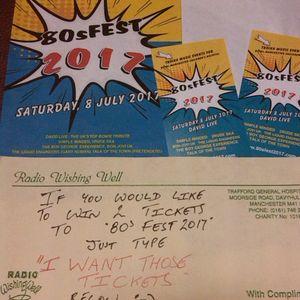 Radio Wishing Well 80s Fest 2017 Ticket Winners