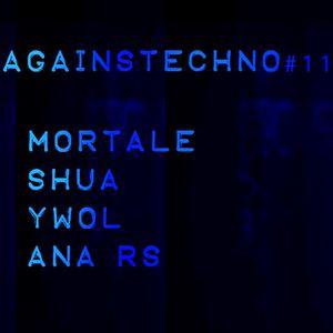 shua @ Against Techno #011 Mala Playa 18. 09. 2017