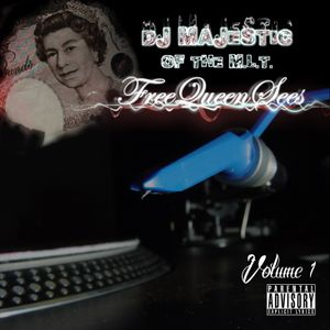 DJ MAJESTIC OF THE MLT (2013) - FREEQUEENSEES VOL 1