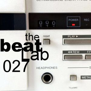 The Beat Lab ed.027 hosted by Julian M