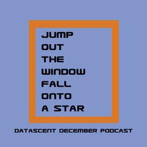 Datascent December Podcast