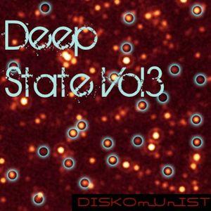 Deep State vol3 by DISKOmUnIST