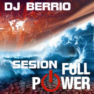 Dj Berrio - Sesion Full Power