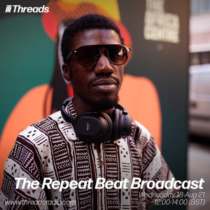 The Repeat Beat Broadcast - 18-Aug-21