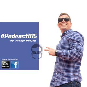 #Podcast015 mixed by Juanjo Deejay