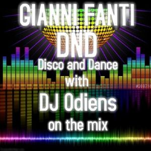 DND - DISCO AND DANCE  (5 gennaio 2018)  with dj Odiens Feat. Gianni Fanti