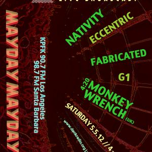 Mayday Mayday feat. Monkey Wrench [UK] (Live Broadcast 05.05.12)