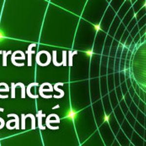 Carrefour Sciences et Santé -  - juillet 09, 2016