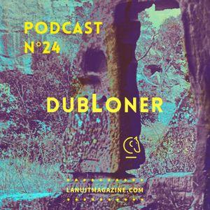 PODCAST [#024] DubLoner - Spring Snow Dub Session [Adjunct]