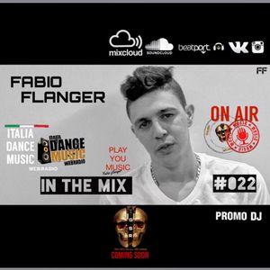 Fabio Flanger - In The Mix 022 (ITALIA DANCE MUSIC RADIO)