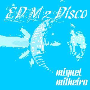 EDM 2 Disco