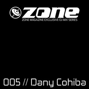 Zone Magazine Exclusive DJ Mix Series 005 Dany Cohiba [Spain]