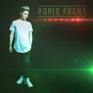 Boris Foong - IMPULSE (Full Continuous Mix)