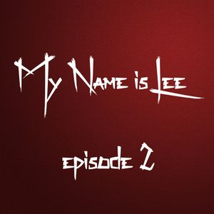 My Name is Lee #2