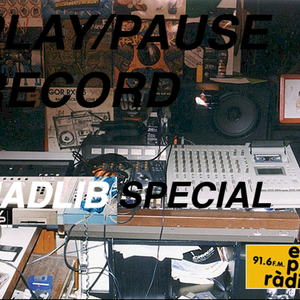 PLAY/PAUSE RECORD #004 - MADLIB SPECIAL