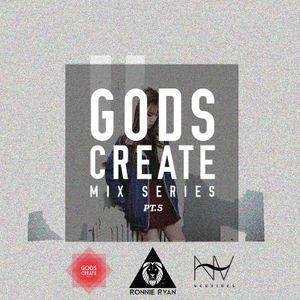 Gods Create Mix Series 5