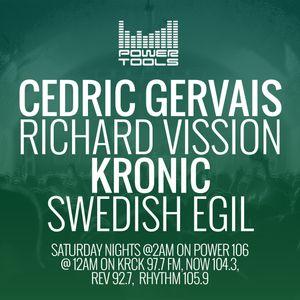 Powertools Mixshow - Episode - 4-1-17 Ft: Richard Vission, Cedric Gervais, Kronic, & Swedish Egil