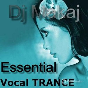 Dj Makaj - Essential Trance Mix (Vocal Progressive)(2015)