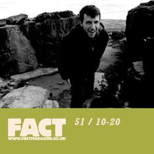 FACT Mix 51: 10-20
