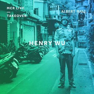 Henry Wu - Thursday 29th March 2018 - MCR Live Takeover