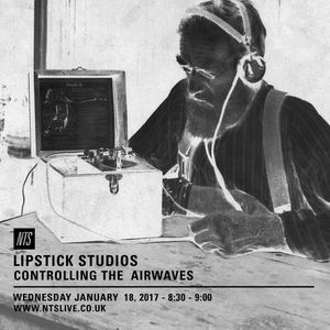 Lipstick Studios (Controlling the Airwaves) - 18th January 2017