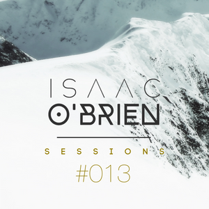 Isaac O'Brien SESSIONS #013
