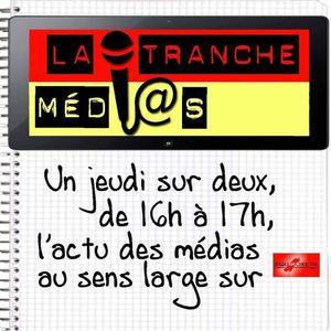 La Tranche Médias - Spéciale Livres - 6 juillet 2017