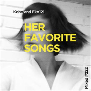 Her Fav Songs #222 (LiveSet)