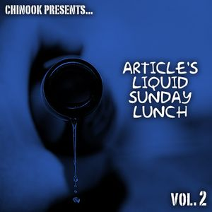 Article's Liquid Sunday Lunch - Vol. 2
