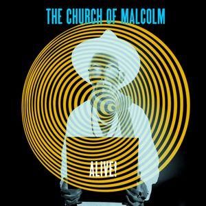 Church of malcolm Radio show 35