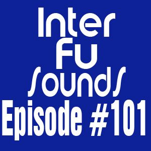 Interfusounds Episode 101 (August 19 2012)