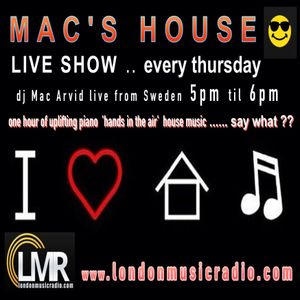 Mac's House-2017-09-14 - LIVE @ www.londonmusicradio.com