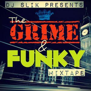 THE UK GRIME & FUNKY MIXTAPE #ClassicsEdition - DJ SLIK