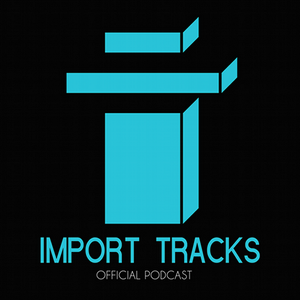 Cevin Fisher's Import Tracks Podcast 007