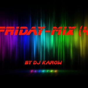Friday-Mix [4] (mixed by DJ Karow)