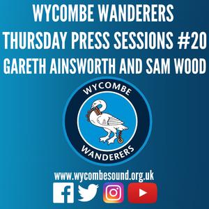 Thursday Press Session #20 Gareth Ainsworth, Sam Wood and Tony Incenzo