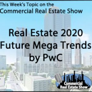 2020 Real Estate Trends.Real Estate 2020 Future Mega Trends By Pwc By The Commercial