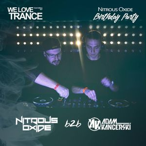 Adam Kancerski b2b Nitrous Oxide - We Love Trance CE 027 (27.01.2018 - Club Chic - Poznan)