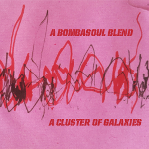 A Bombasoul Blend 'A cluster of galaxies'