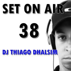Set On Air 38 - 2015 - Thiago Dhalsim