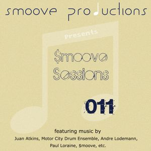 Smoove Sessions 11