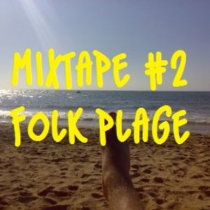 Mixtape #2 : Folk Plage