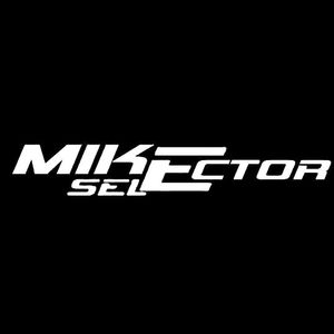 MIKE SELECTOR - SESSION PLAY RADIO TECH HOUSE