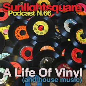 A Life Of Vinyl (and house music)