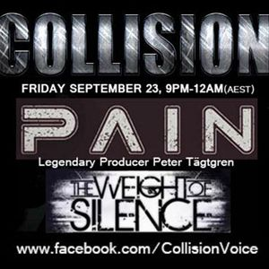 Collision Sept 23, 2016 Interviews Pain & The Weight Of Silence