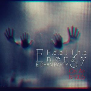 E-Dhan Party - Feel The Energy Nº005