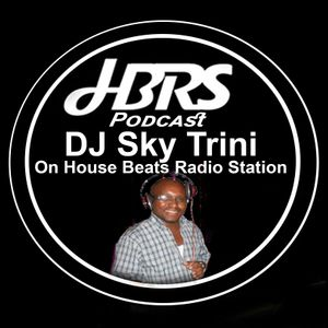 DJ Sky Trini Presents The Soulful Touch Live On HBRS 10 - 12 - 16 http://housebeatsradiostation.com/